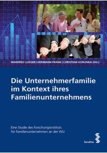 Die Unternehmerfamilie im Kontext ihres Familienunternehmens