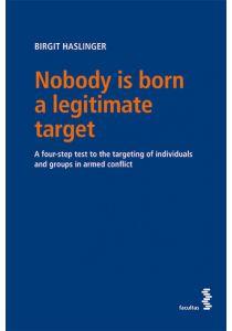 Nobody is born a legitimate target
