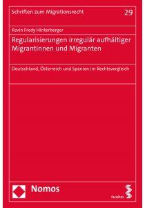 Regularisierungen irregulär aufhältiger Migrantinnen und Migranten
