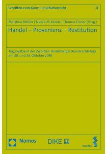 Handel – Provenienz – Restitution