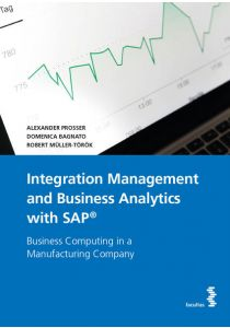 Integration Management and Business Analytics with SAP®