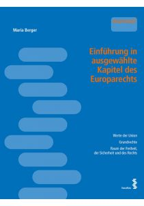 Einführung in ausgewählte Kapitel des Europarechts