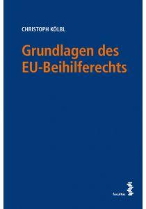 Grundlagen des EU-Beihilferechts