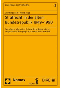 Strafrecht in der alten Bundesrepublik 1949–1990