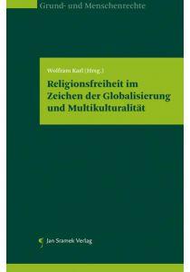 Religionsfreiheit im Zeichen der Globalisierung und Multikulturalität