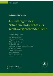 SET-Grundfragen des Schadenersatzrechts und Grundfragen des Schadenersatzrechts aus rechtsvergleichender Sicht