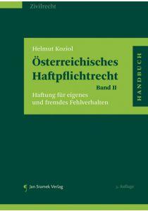Österreichisches Haftpflichtrecht Band II