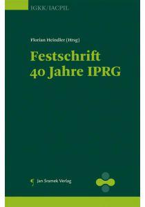 Festschrift 40 Jahre IPRG