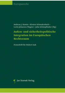 Außen- und sicherheitspolitische Integration im Europäischen Rechtsraum
