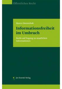 Informationsfreiheit im Umbruch