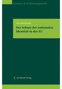 Der Schutz der nationalen Identität in der EU