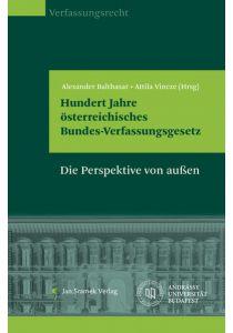 Hundert Jahre österreichisches Bundes-Verfassungsgesetz