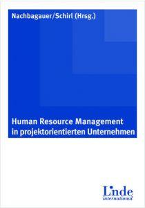 Human Resource Management in Projektorientierten Unternehmen