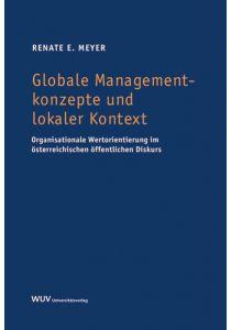 Globale Managementkonzepte und lokaler Kontext
