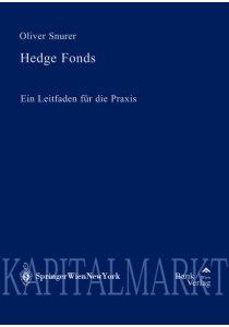Hedge Fonds - Leitfaden für die Praxis