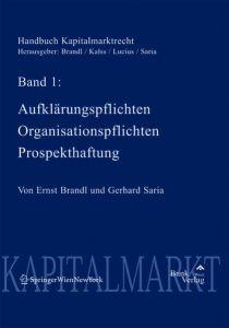 Handbuch Kapitalmarktrecht Band 1