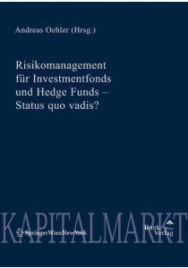 Risikomanagement für Investmentfonds und Hedge Funds