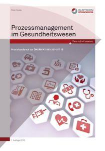 Prozessmanagement im Gesundheitswesen