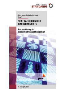 10 Strategien gegen Hackerangriffe