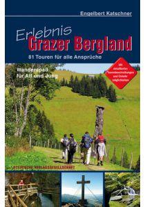 Wandern - Erlebnis Grazer Bergland