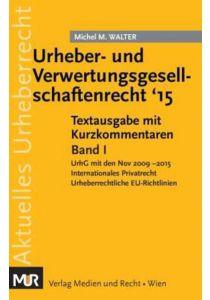 Urheber- und Verwertungsgesellschaftenrecht '15