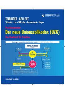 Der neue Unionszollkodex (UZK)