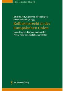 Kollisionsrecht in der Europäischen Union