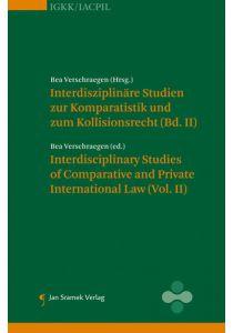 Interdisziplinäre Studien zur Komparatistik und zum Kollisionsrecht (Vol II)