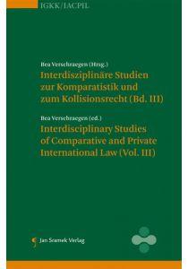Interdisziplinäre Studien zur Komparatistik und zum Kollisionsrecht (Vol III)