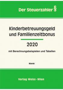 Kinderbetreuungsgeld und Familienzeitbonus 2020