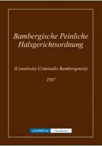 Bambergische Peinliche Halsgerichtsordnung - Geschichte