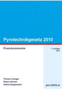 Pyrotechnikgesetz 2010