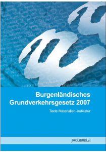 Burgenländisches Grundverkehrsgesetz 2007