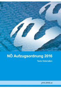 NÖ Aufzugsordnung 2016