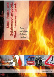 Stmk.Feuer- und Gefahrenpolizeigesetz / Stmk. Feuerwehrgesetz