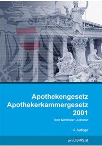 Apothekengesetz / Apothekerkammergesetz 2001