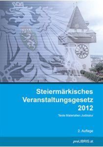 Steiermärkisches Veranstaltungsgesetz 2012