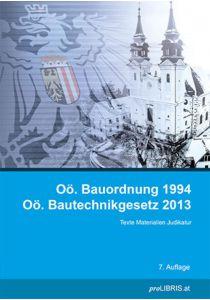 Oö. Bauordnung 1994 / Oö. Bautechnikgesetz 2013