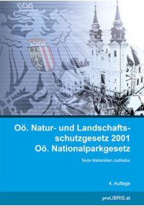 Oö. Natur- und Landschaftsschutzgesetz 2001 / Oö. Nationalparkgesetz