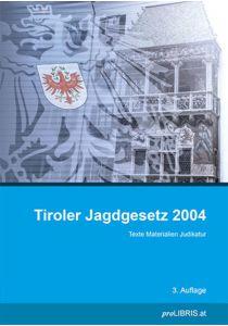 Tiroler Jagdgesetz 2004