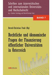 Rechtliche und ökonomische Fragen der Finanzierung öffentlicher Universitäten in Österreich