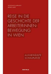 Reise in die Geschichte der ArbeiterInnenbewegung in Wien